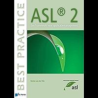 ASL® 2 - Een framework voor applicatiemanagement (Best Practice)