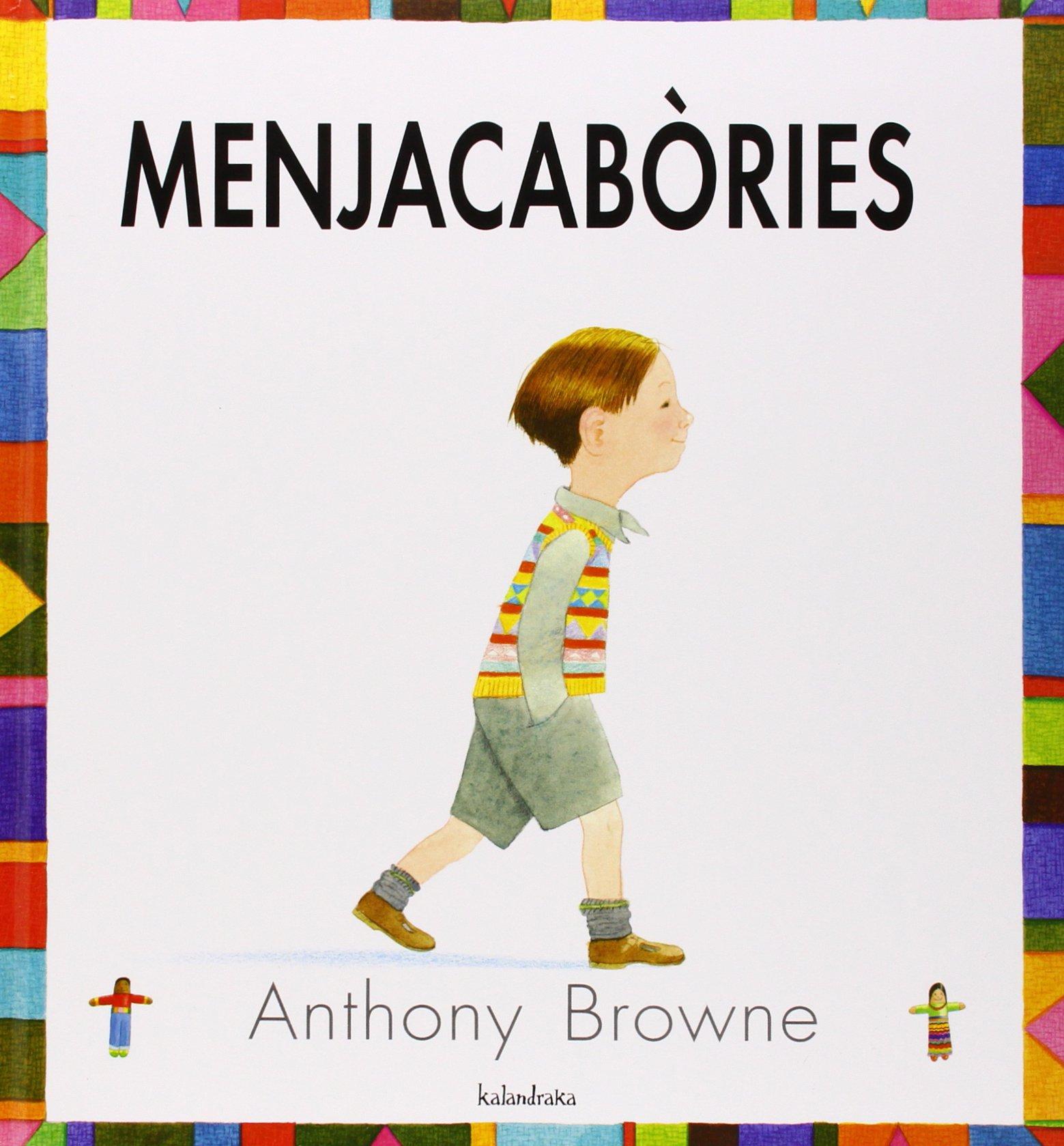 Menjacabòries (Llibres per a somniar): Amazon.es: Browne, Anthony, Browne,  Anthony: Libros
