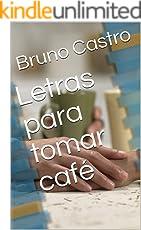 Letras para tomar café