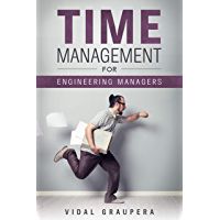 Time Management for Engineering Managers (English Edition)