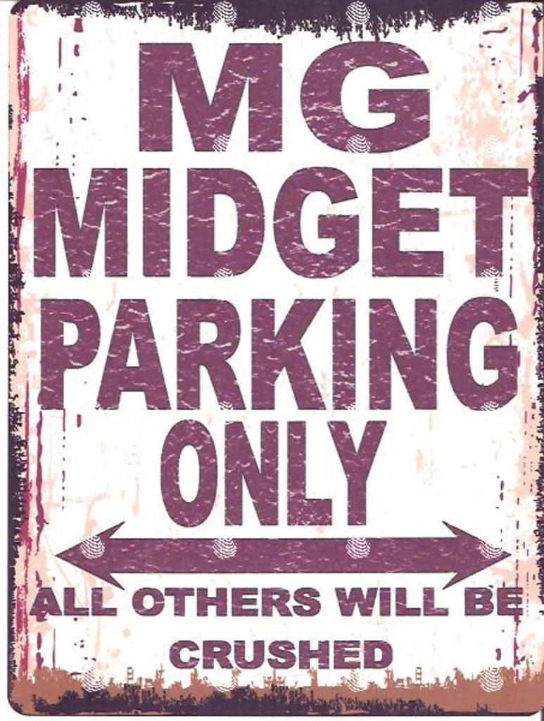 MG Midget Parking Sign Petite 15 x 20 cm ré tro Boî te Style vintage Dé coration murale Abri Atelier Garage Classic Cars METAL SIGN CO