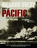 War in the Pacific: From Pearl Harbour to Hiroshima