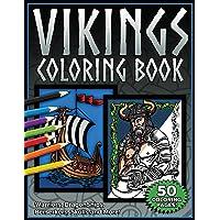 Vikings Coloring Book: Norse Warriors, DragonShips, Berserkers, Skulls