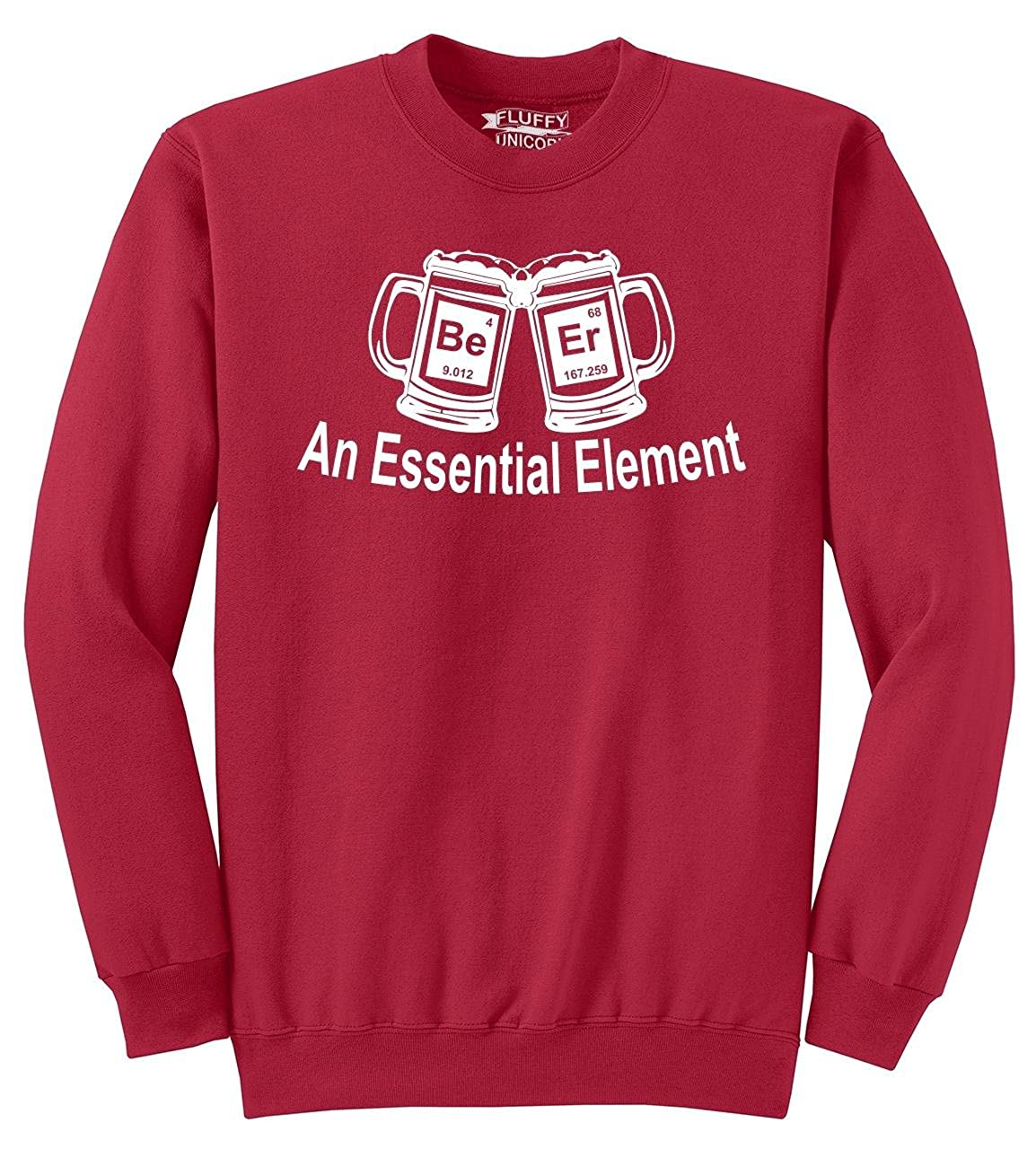 Comical Shirt Mens Beer an Essential Element Sweatshirt