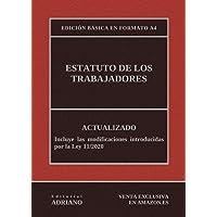 Estatuto de los Trabajadores (Edición básica en formato A4): Actualizado, incluyendo la última reforma recogida en la…