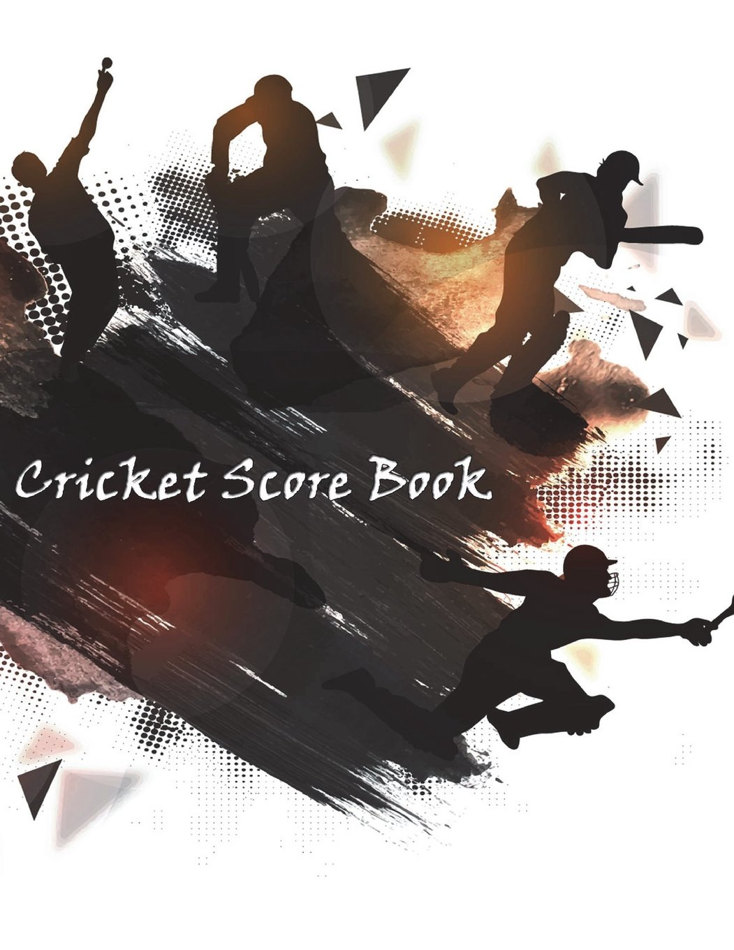 Cricket Score Book: Cricket Score Keeper Sheet has room for many details of play, From batsman runs, Cumulative run tally, To bowler stats, Size 8.5 x 11 Inch, 100 Pages pdf epub