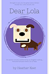 Dear Lola: volume one Kindle Edition