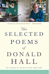 The Selected Poems of Donald Hall Kindle Edition