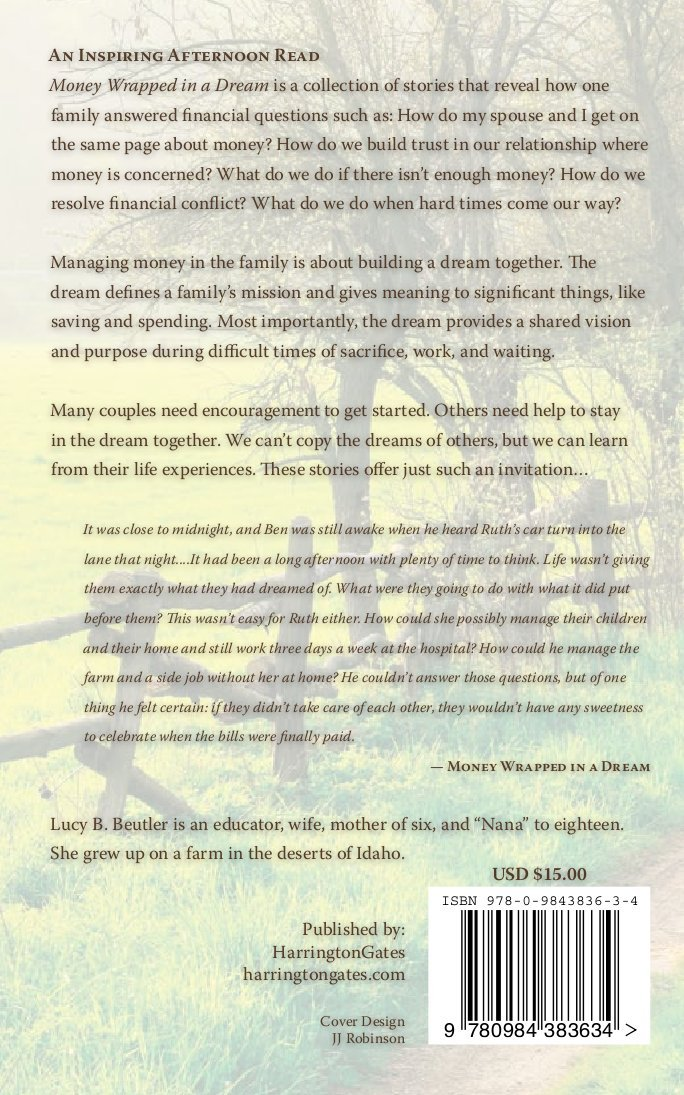Money Wrapped in a Dream: Lucy B  Beutler: 9780984383634
