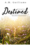 Destined (The Existing Series Book 3)