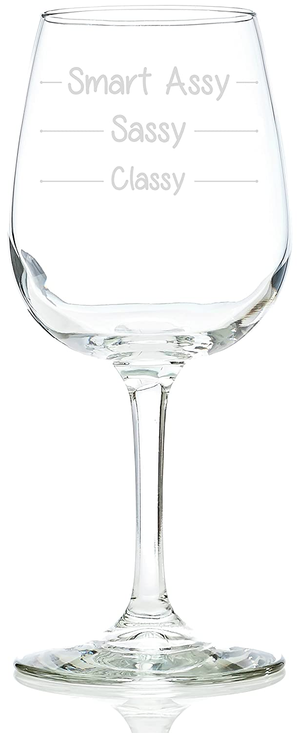 amazon com classy sassy smart assy funny wine glass 11 oz best