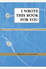 I Wrote This Book for You Paperback