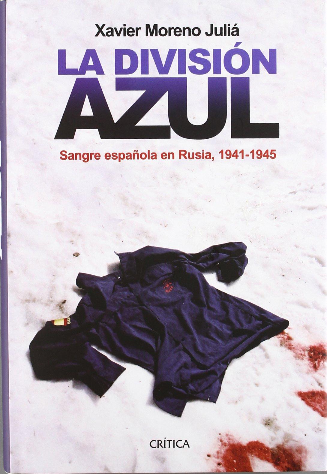 La Division Azul (Spanish Edition) pdf