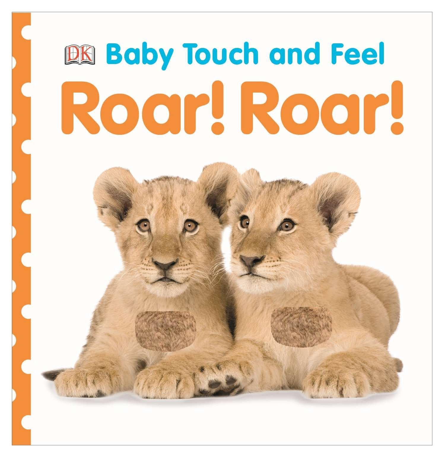 Download Baby Touch and Feel: Roar! Roar! (Baby Touch & Feel) PDF