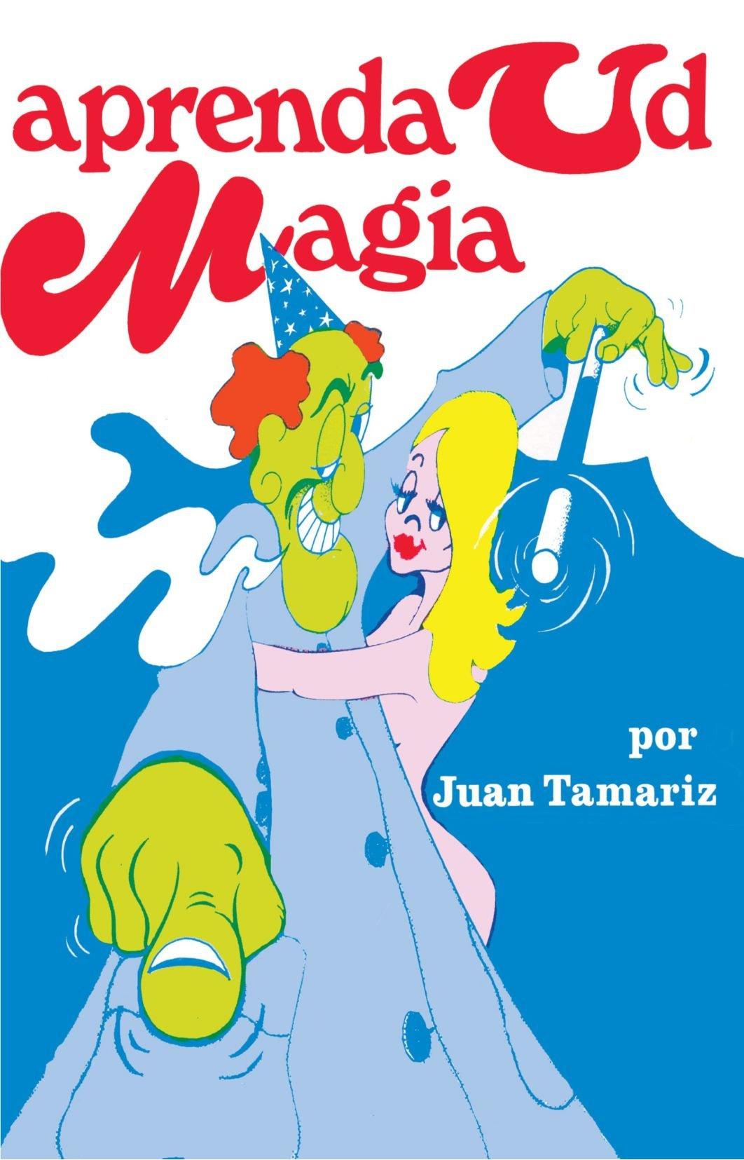 Aprenda ud magia (Spanish Edition): Juan Tamariz ...