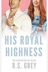 His Royal Highness (English Edition) Edición Kindle