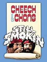 Cheech & Chong's Still Smokin'