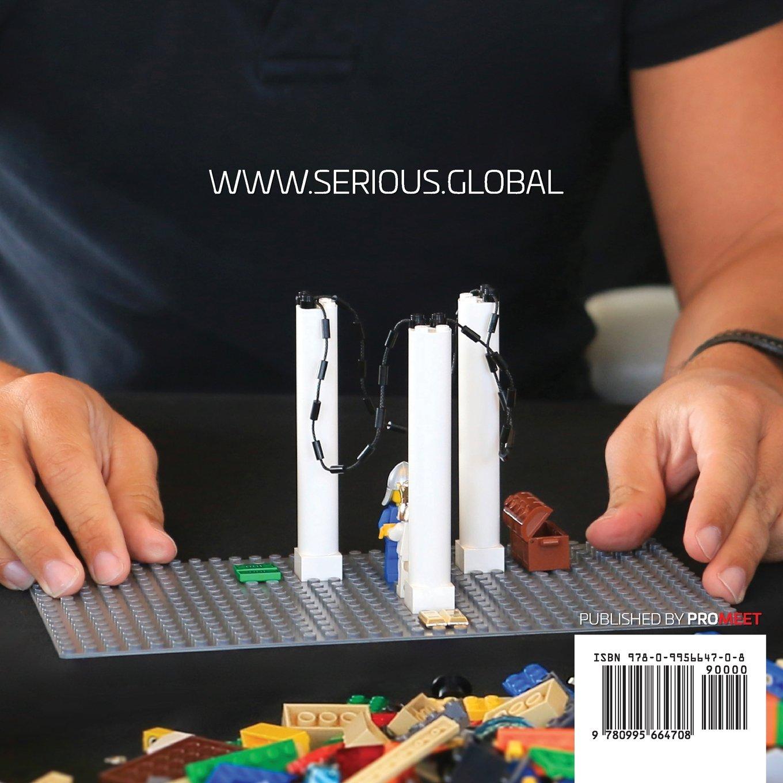 Serious Work: How to Facilitate Meetings & Workshops Using the Lego Serious  Play method: Sean Blair, Marko Rillo: 9780995664708: Amazon.com: Books