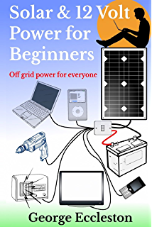 Amazon mobile solar power made easy mobile 12 volt off grid solar 12 volt power for beginners off grid power for everyone fandeluxe Images