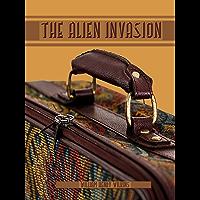 The Alien Invasion (Illustrated) (English Edition)