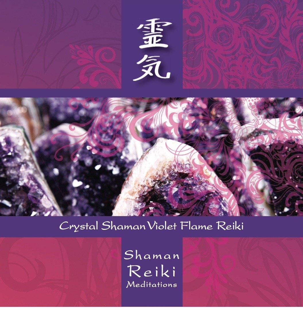 Crystal shaman violet flame reiki by holistics academy amazon crystal shaman violet flame reiki by holistics academy amazon music buycottarizona Gallery