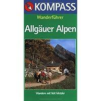 Kompass Wanderführer, Allgäuer Alpen, Oberallgäu, Ostallgäu