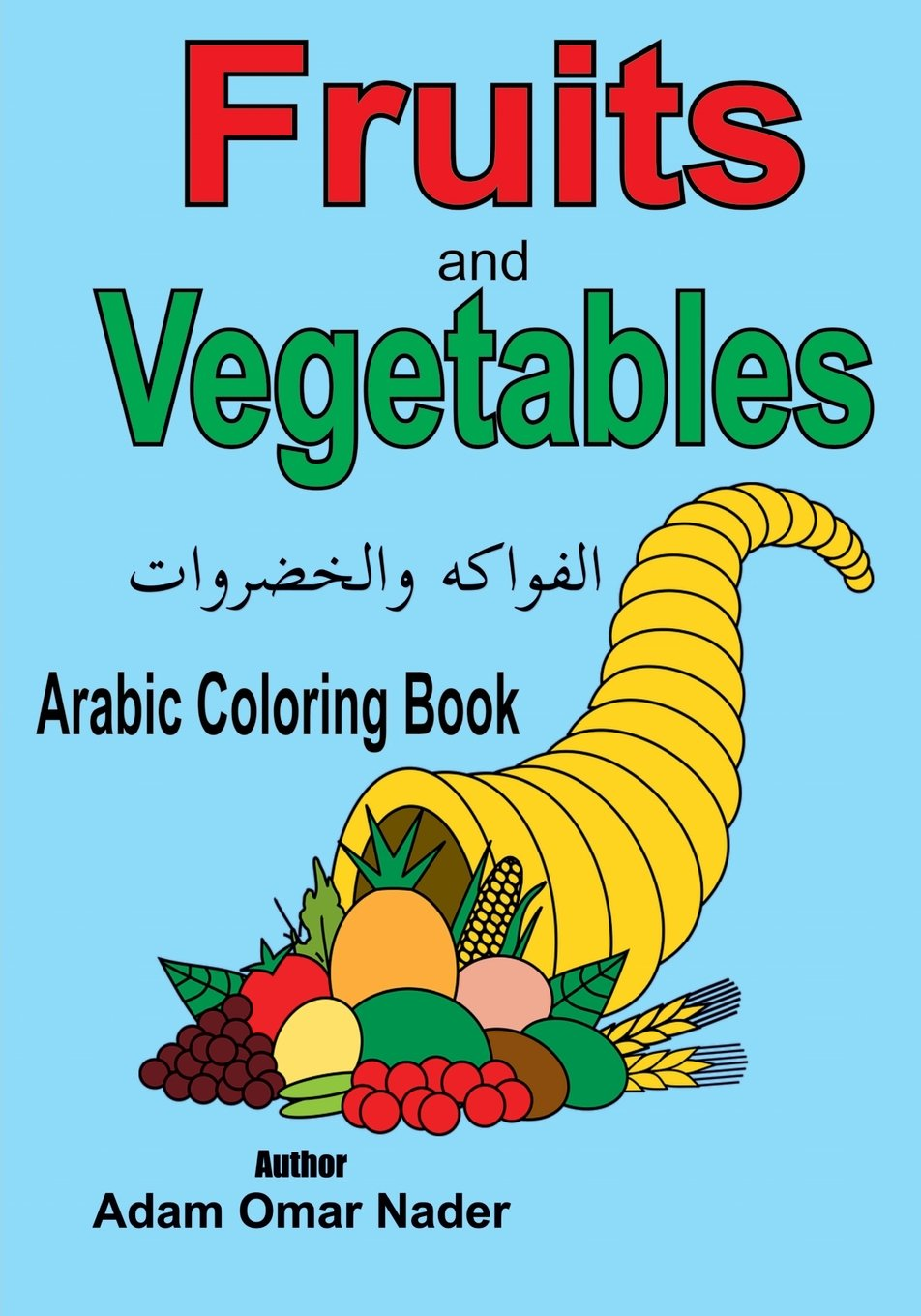 Arabic Coloring Book Fruits And Vegetables Arabic Edition Adam