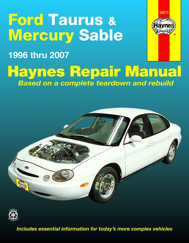 Ford Taurus & Mercury Sable (96-07) Haynes Repair Manual