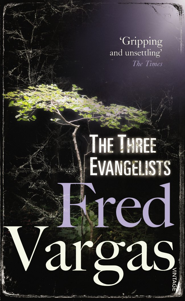 The Three Evangelists Fred Vargas 9780099469551 Amazon