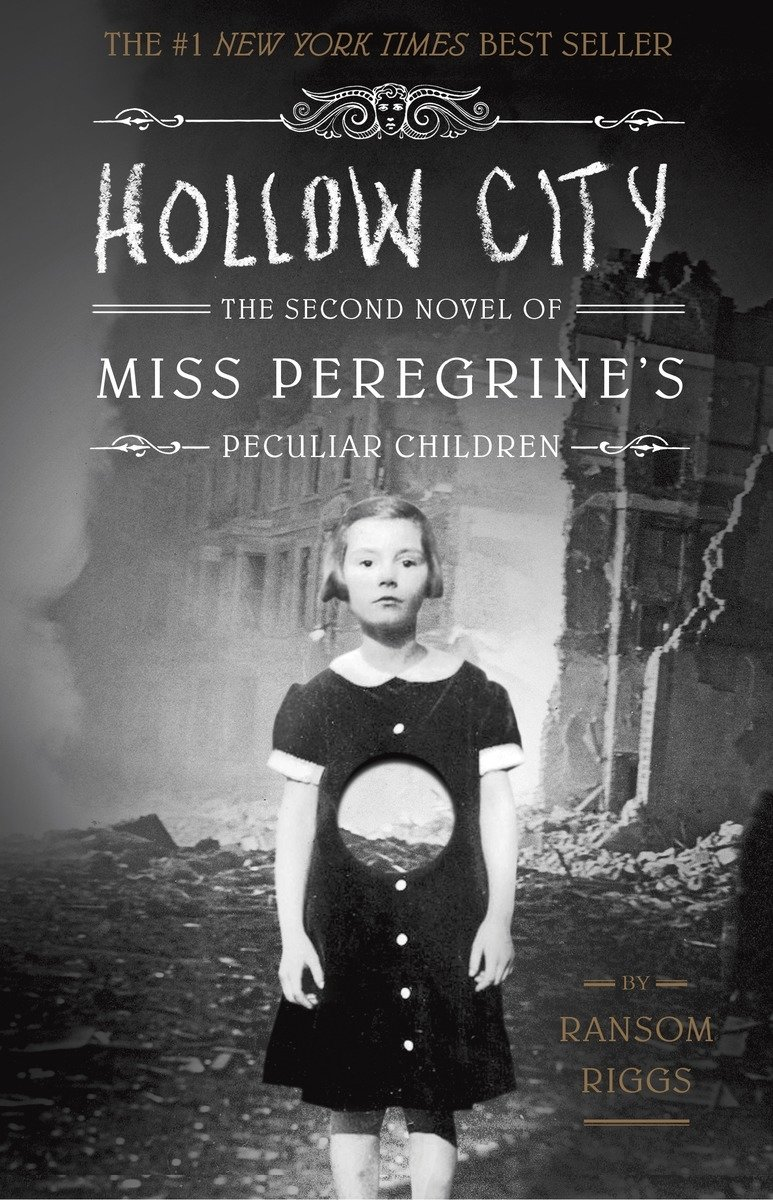 Hollow City: The Second Novel of Miss Peregrine's Peculiar Children (Miss Peregrine's Peculiar Children (Book 2))