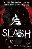 Slash: The Autobiography (English Edition)