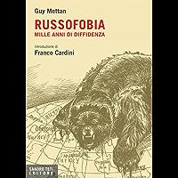 Russofobia. Mille anni di diffidenza (Historos) (Italian Edition)