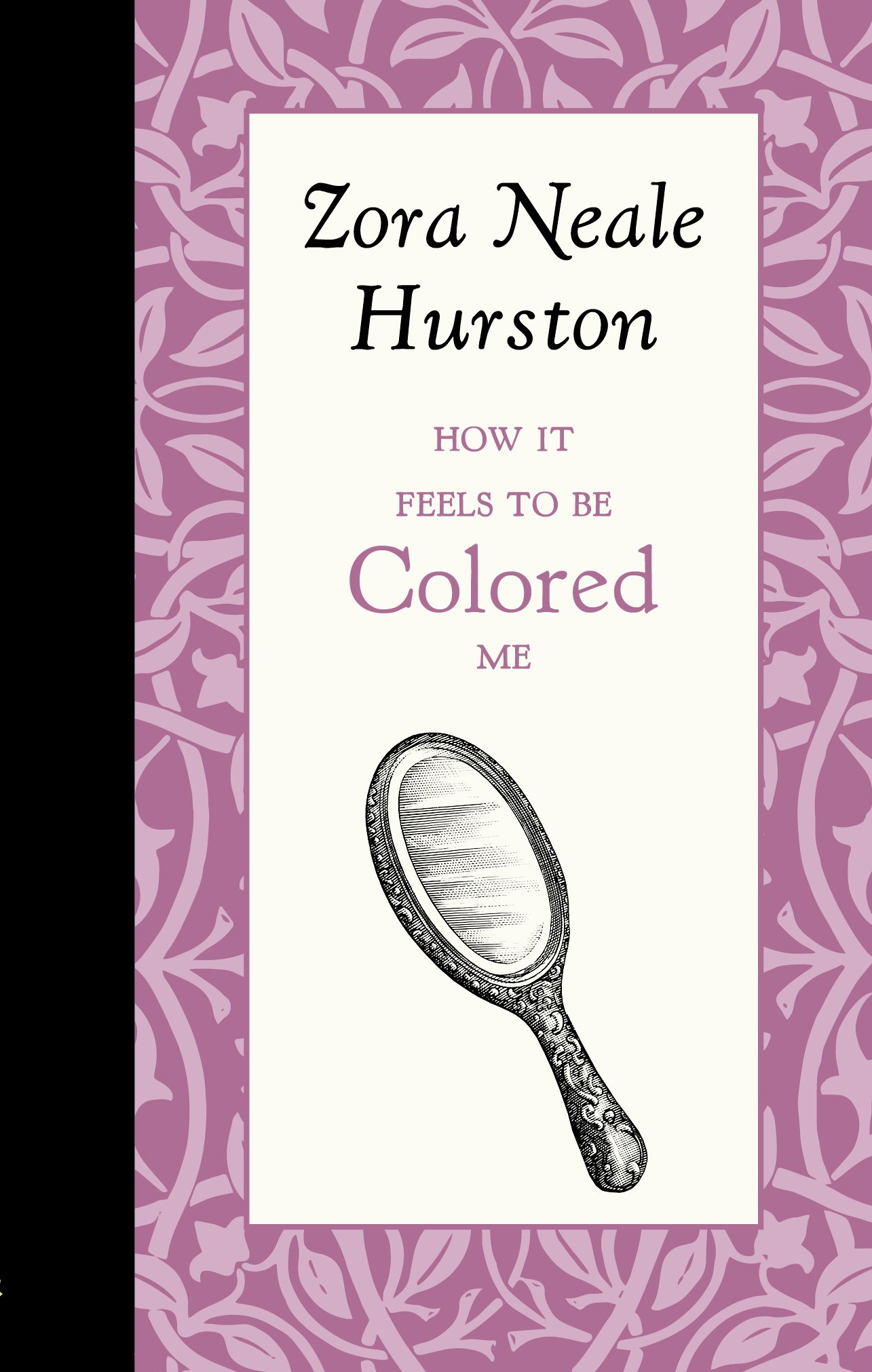 How it Feels to be Colored Me: Zora Hurston: 9781429096171: Amazon ...