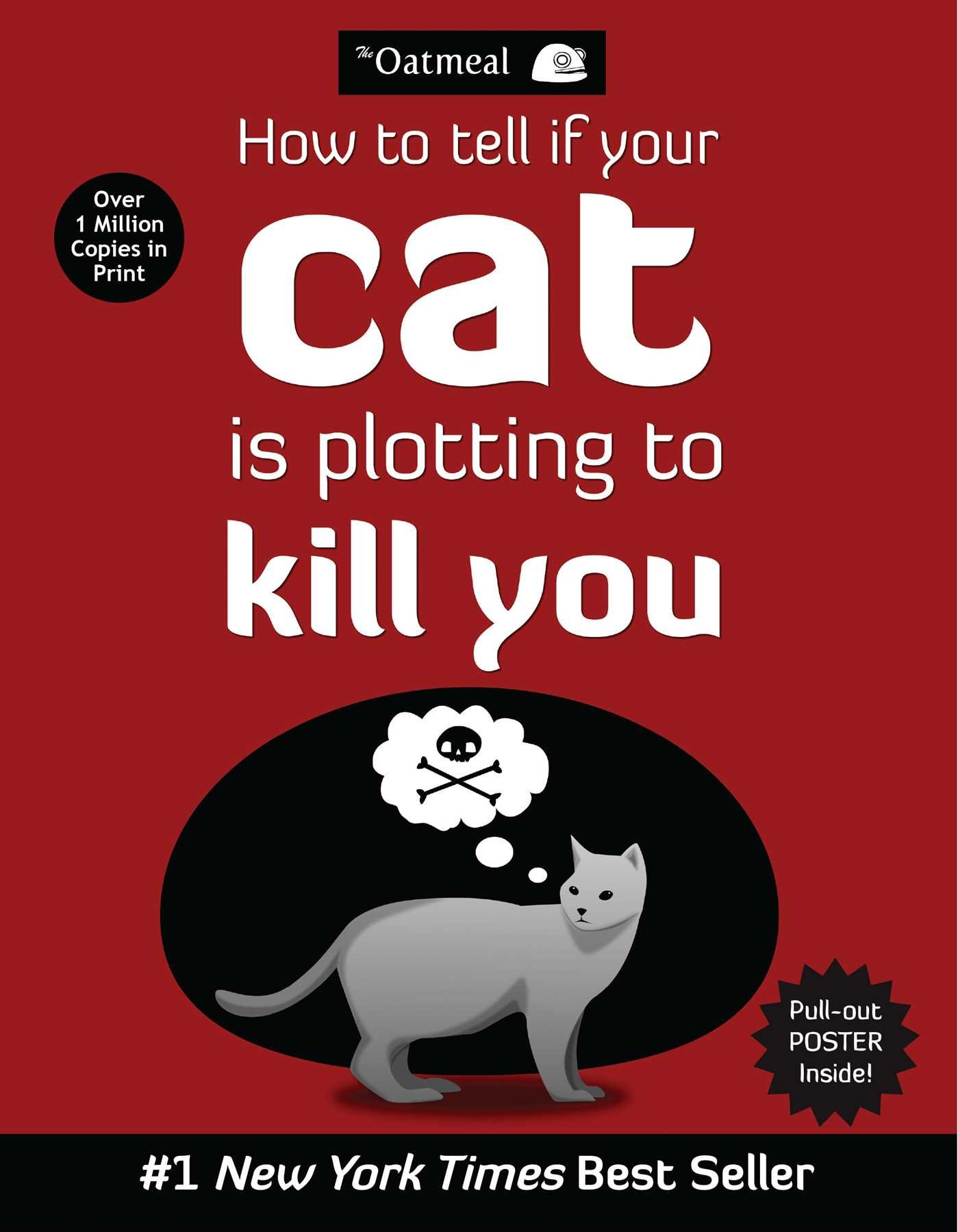How to Tell If Your Cat Is Plotting to Kill You The Oatmeal: Amazon.es: The Oatmeal, Matthew Inman: Libros en idiomas extranjeros
