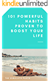 101 Powerful Habits Proven to Boost Your Life