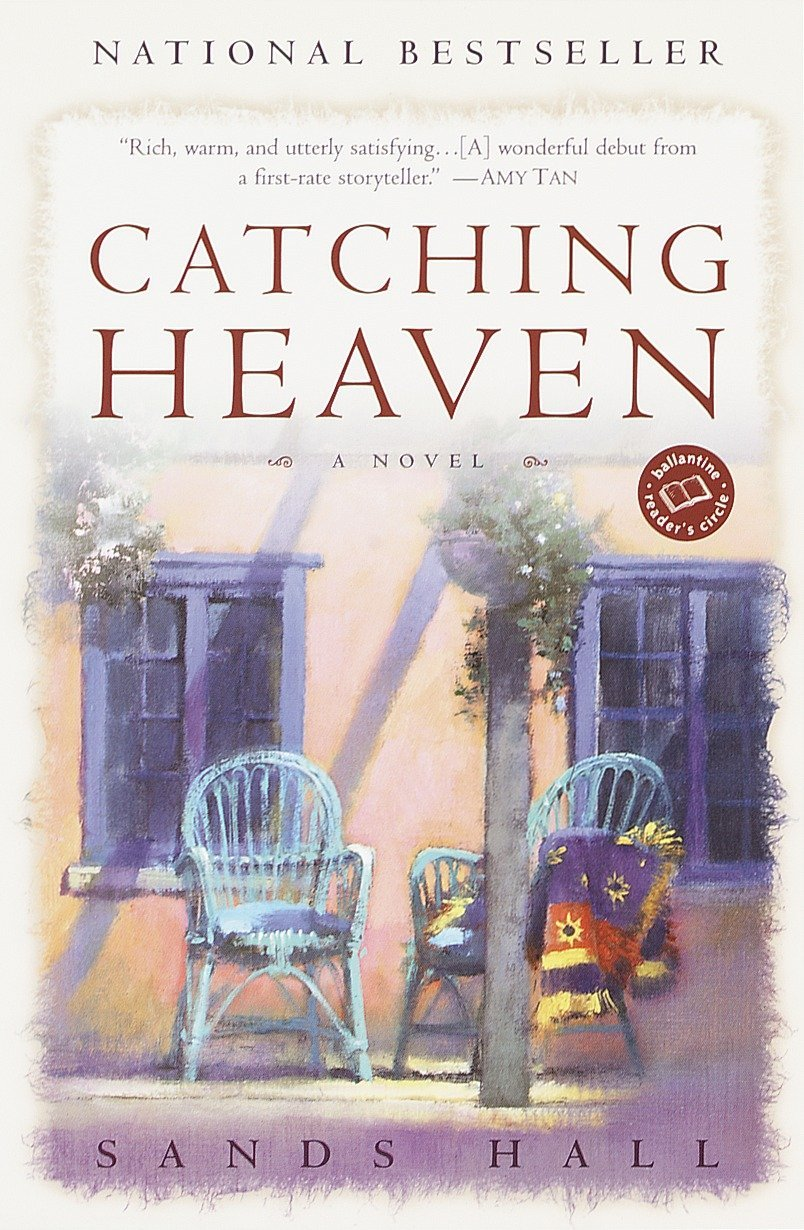 Catching Heaven: A Novel (Ballantine Reader's Circle) PDF