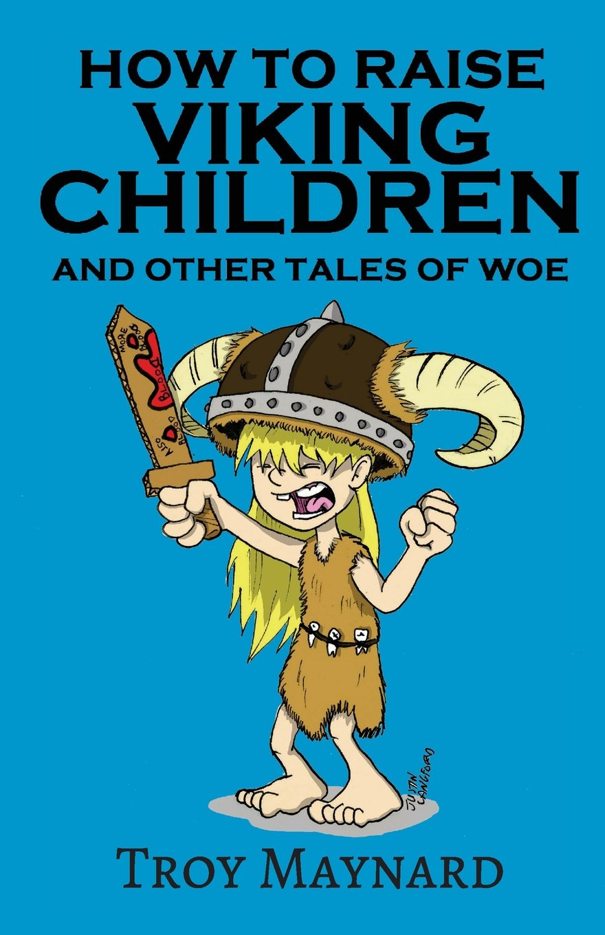 How to Raise Viking Children and Other Tales of Woe ebook