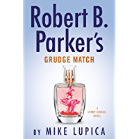 Robert B. Parker's Grudge Match (Sunny Randall Book 8) (English Edition)