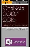 OneNote 2013/ 2016: Effektiv und Effizient arbeiten mit OneNote