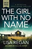 The Girl with No Name (Detective Josie Quinn (2))