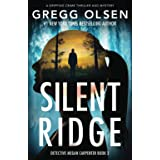 Silent Ridge: A gripping crime thriller and mystery