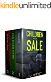 CHILDREN FOR SALE: The Complete Series: A Kidnapping, Escape and Survival Thriller