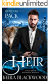 Heir: A Wolf Shifter Paranormal Romance (Protectors of the Pack Book 3)