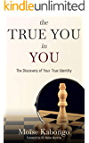 The True You In You : Unlocking Potential