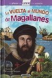 La Vuelta Al Mundo De Magallanes (El placer de LEER con Susaeta - nivel 4)