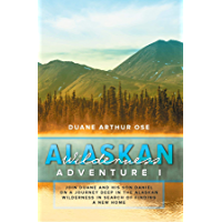 Alaskan Wilderness Adventure: Book 1