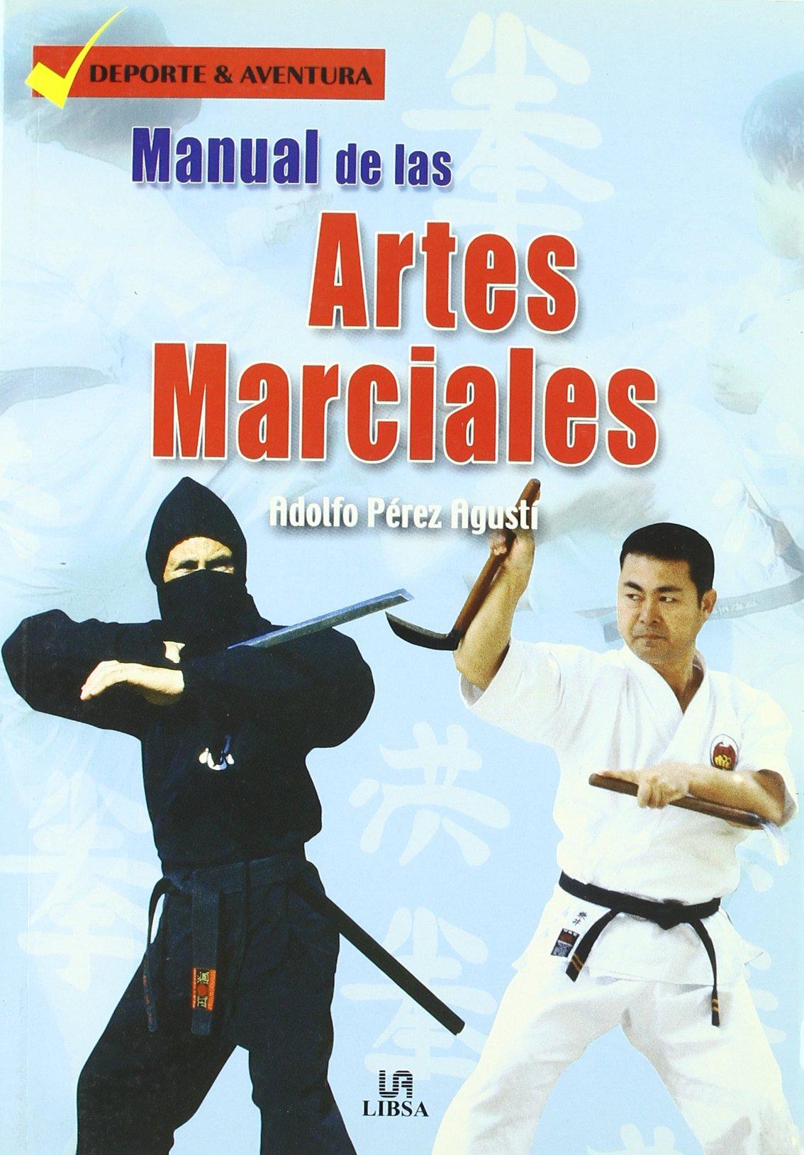 Read Online Manual de las artes marciales / Manual of Martial Arts (Spanish Edition) PDF