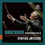 Anton Bruckner: Symphonie Nr. 8 [Symphonieorchester des Bayerischen Rundfunks; Mariss Jansons] [Br Klassik: 900165]