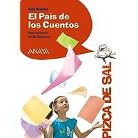 El País de los Cuentos (Literatura Infantil (6-11 Años) - Pizca De Sal)