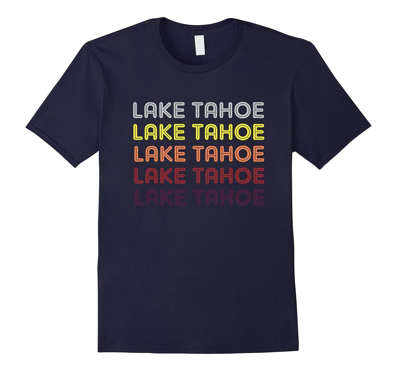 Lake Tahoe Shirt vintage California T-Shirt design-BN